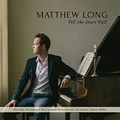 Play & Download Till the Stars Fall by Matthew Long | Napster