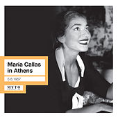 Play & Download Maria Callas in Athens (1952, 1957) by Maria Callas | Napster