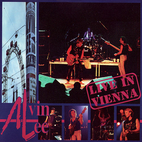 Play & Download Live in Vienna by Alvin Lee | Napster