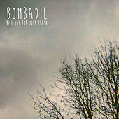 Bill You for Your Trash by Bombadil