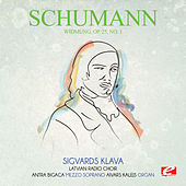 Play & Download Schumann: Widmung, Op. 25, No. 1 (Digitally Remastered) by Sigvards Klava | Napster