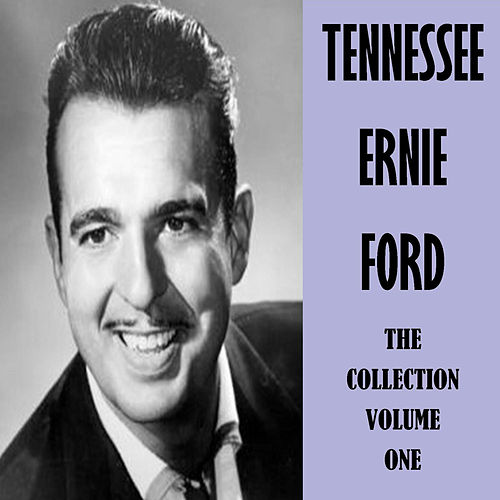 The Collection Vol. 1 de Tennessee Ernie Ford