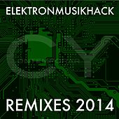 Play & Download Elektronmusikhack Remixes 2014 by Various Artists | Napster