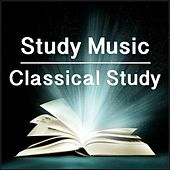 Study Music : Classical Study by Various Artists