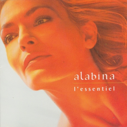Play & Download Alabina, l'essentiel by Alabina | Napster