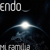 Play & Download Mi Familia by ENDO | Napster