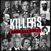 Killers EP by Ambassador 21