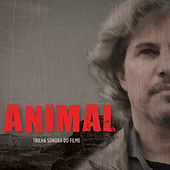 Play & Download Animal - Trilha Sonora do Filme by Various Artists | Napster