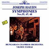 Haydn: Symphonies Nos. 55, 67, 68 by Hungarian Chamber Orchestra