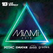 Play & Download Miami 2015 (Mixed By Chuckie, Mync, Grades, Mike Mago) by Various Artists | Napster