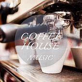 Play & Download Favorite Coffeehouse Music (Chilled Jazzy Bar & Lounge Tunes) by Various Artists | Napster