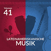 Lateinameriskanische Musik (Volume 41) by Various Artists