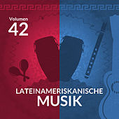 Lateinameriskanische Musik (Volume 42) by Various Artists
