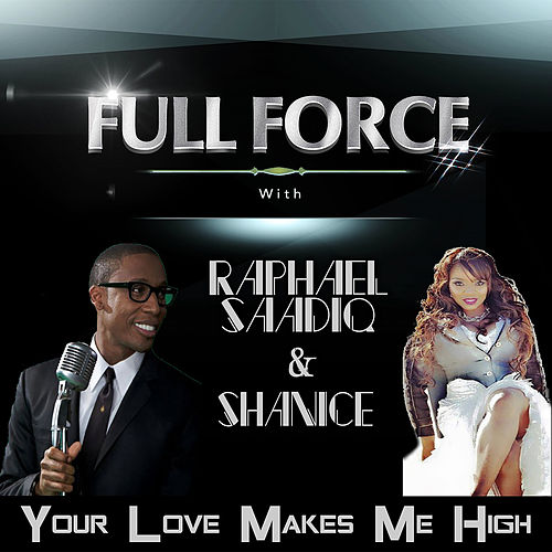 Your Love Makes Me High by Full Force