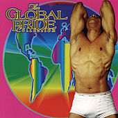 Play & Download The Global Pride Collection by Various Artists | Napster