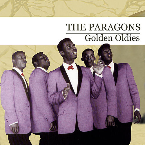 Play & Download Golden Oldies by The Paragons | Napster