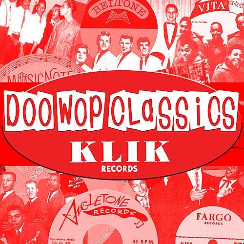 Doo-Wop Classics Vol. 5 [Klik Records] by Various Artists