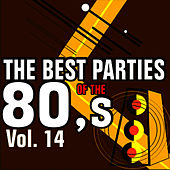 The Best Parties of the 80's Vol. 14 by Javier Martinez Maya
