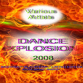 Dance Xplosion 2008 by Various Artists