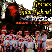 Play & Download Gracias Juan Gabriel - 16 Grandes Exitos Vol. 2 by El Mariachi | Napster