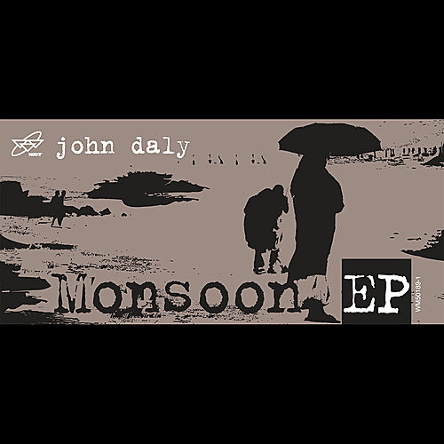 Play & Download Monsoon EP by John Daly | Napster