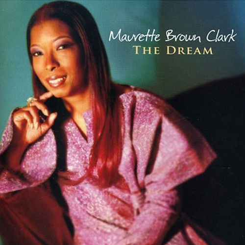 Play & Download The Dream by Maurette Brown Clark | Napster