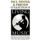 Living Music Collection, Vol. II by Paul Winter