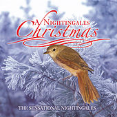 Play & Download A Nightingale Christmas by The Sensational Nightingales | Napster