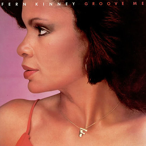 Play & Download Groove Me by Fern Kinney | Napster