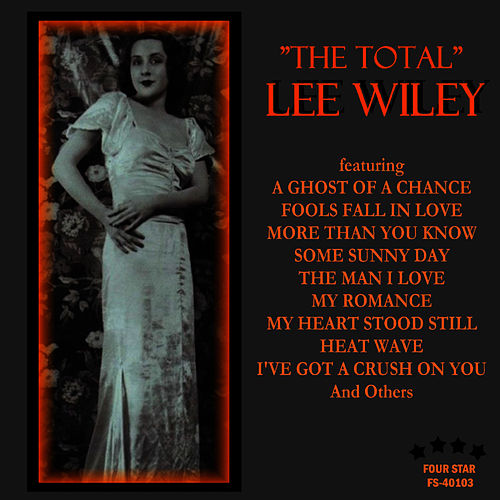 Play & Download The Total - Vol. 1 by Lee Wiley | Napster
