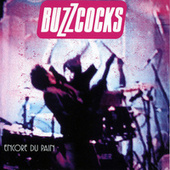 Play & Download Encore Du Pain by Buzzcocks | Napster