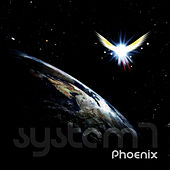 Phoenix by System 7