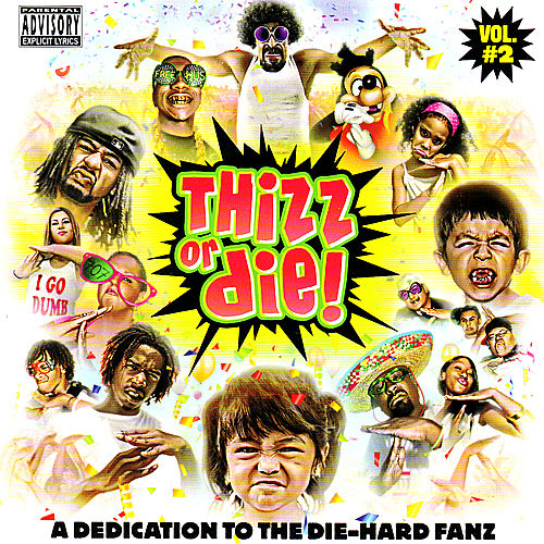 Play & Download Thizz Or Die! Volume 2 by Various Artists | Napster