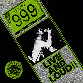 Live And Loud by 999