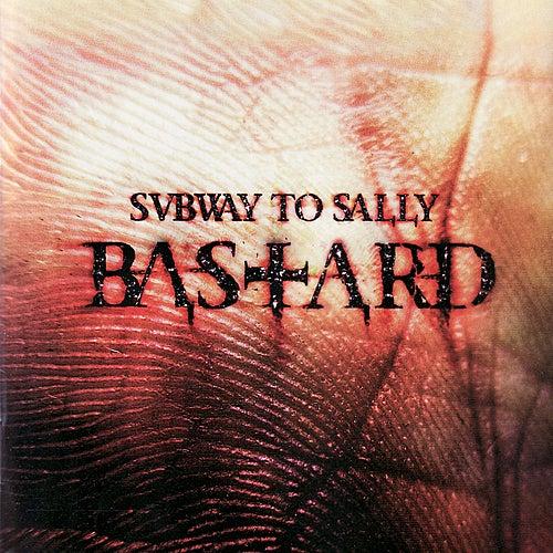 Bastard by Subway To Sally