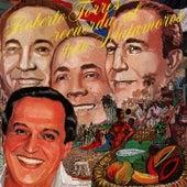Play & Download Recuerda al Trio Matamoros by Roberto Torres | Napster
