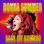 Play & Download Back Off Bugaloo by Donna Summer | Napster
