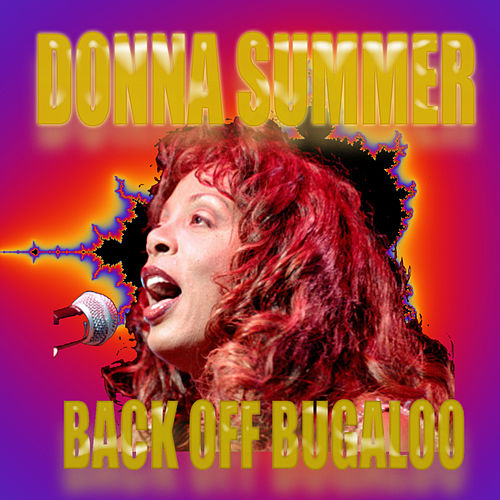 Back Off Bugaloo by Donna Summer