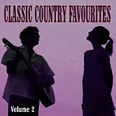 Classic Country Favourites - Vol. 2 by Country Dance Kings