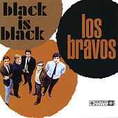 Play & Download Black Is Black by Los Bravos | Napster