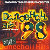 Play & Download Dancehall Hits '98 by Various Artists | Napster