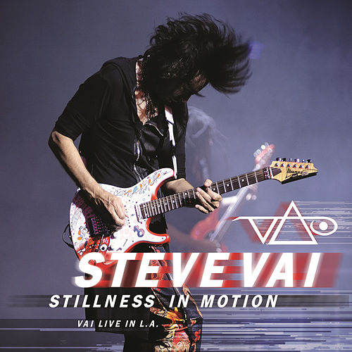 Play & Download Stillness in Motion: Vai Live In L.A. by Steve Vai | Napster