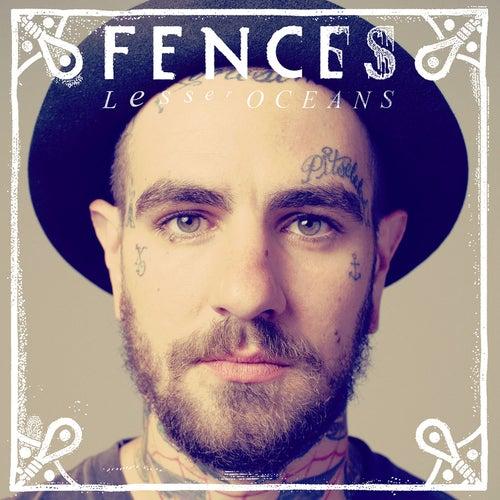 Lesser Oceans by Fences