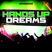 Hands Up Dreams by Various Artists