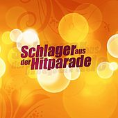 Schlager aus der Hitparade by Various Artists
