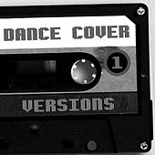 Dance Cover Versions 1 by Various Artists