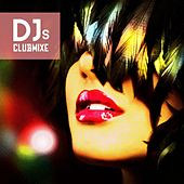 Play & Download Djs Clubmixe by Various Artists | Napster
