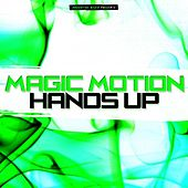 Magic Motion Hands Up by Various Artists