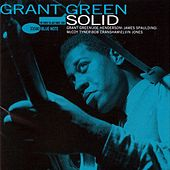 Play & Download Solid by Grant Green | Napster