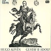 Alfvén: Gustav Adolf II, Op. 49 by Sveriges Radios Symfoniorkester